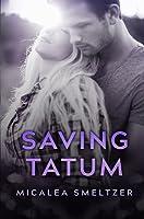 Saving Tatum