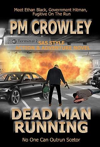 Dead Man Running - SAS Style Action & Adventure Novel