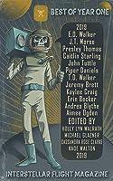 Interstellar Flight Magazine Best of Year One (Interstellar Flight Magazine Anthology Book 1)