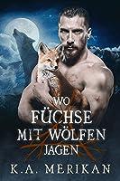 Wo Füchse mit Wölfen jagen (Folk Lore #2)