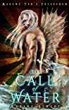 Call of Water (Madame Tan's Freakshow, #1)