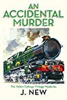 An Accidental Murder (Yellow Cottage Vintage Mystery, #1)