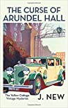 The Curse of Arundel Hall (Yellow Cottage Vintage Mystery, #2)