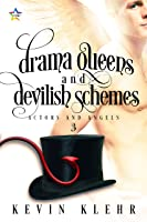 Drama Queens and Devilish Schemes (Actors and Angels Book 3)