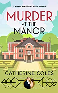 Murder at the Manor (Tommy & Evelyn Christie #1)