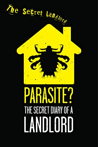Parasite? The Secret Diary of a Landlord