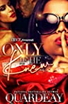 Only If He Knew: A Standalone Novel, An Urban Romance
