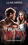 Fragile Truths (Fragile Hearts Standalone Series #3)