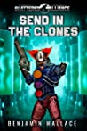 Send in the Clones (Shattered Alliance Book 2)