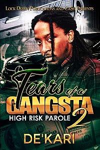 Tears of a Gangsta 2: High Risk Parole