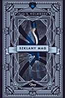 Szklany Mag (Mag, #2)