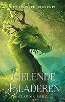 Helende Bladeren (Het Laatste Drakenei, #1)