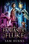 The Fantastic Fluke (The Fantastic Fluke, #1)