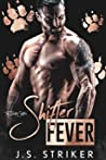 Shifter Fever (The Hunted Shifters Book 8)