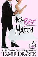 Her Best Match (The Best Girls, #1)