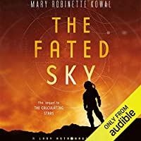 The Fated Sky (Lady Astronaut Universe #2)