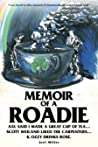 Memoir of a Roadie