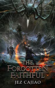 The Forgotten Faithful (UnderVerse, #2)