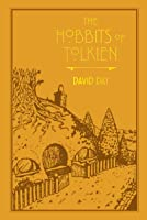 The Hobbits of Tolkien (Tolkien Illustrated Guides Book 6)