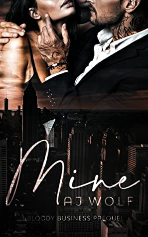 Mine (Bloody Business, #0.5)