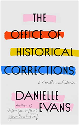 The Office of Historical Corrections by Danielle  Evans