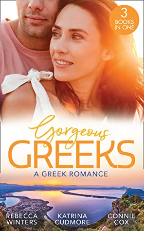 Gorgeous Greeks: A Greek Romance: Along Came Twins… (Tiny Miracles) / The Best Man's Guarded Heart / His Hidden American Beauty