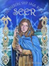 Seer (The Oseberg Ship Saga Book 1)