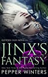Jinx's Fantasy (Goddess Isles, #5.2) by Pepper Winters