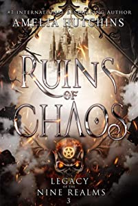 Ruins of Chaos (Legacy of the Nine Realms, #3)