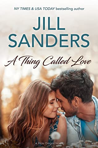 A Thing Called Love (Pride, Oregon #8)