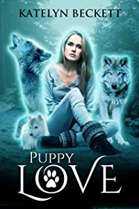 Puppy Love (Her Secret Menagerie, #1)