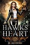 Hawk's Heart (Guardians of the Phoenix, #4)