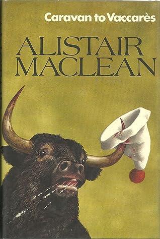 Caravan to Vaccares by Alistair MacLean