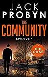 The Community: Episode 4 (CID Case #10)
