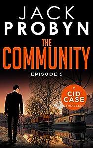 The Community: Episode 5 (CID Case #11)