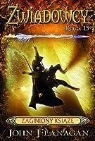 Zaginiony książę (Ranger's Apprentice: The Royal Ranger, #4)