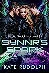 Synnr's Spark (Zulir Warrior Mates #3) pdf book review