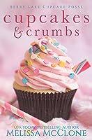 Cupcakes & Crumbs (Berry Lake Cupcake Posse, 1)