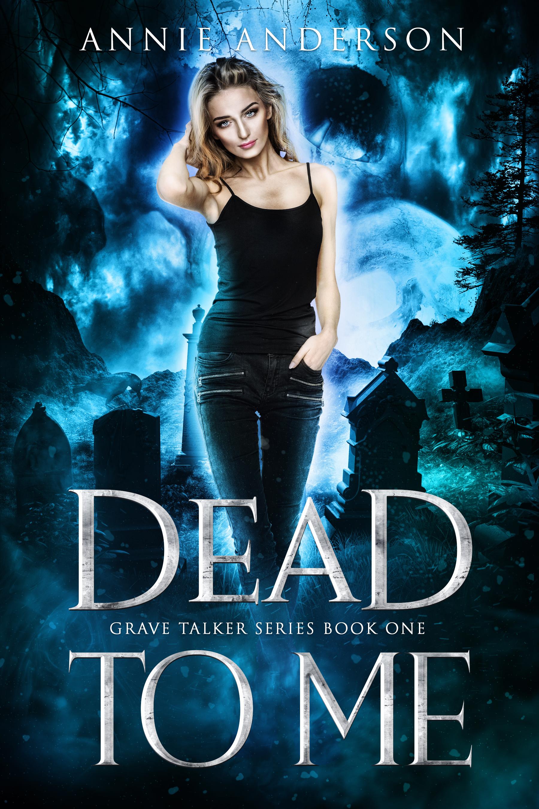Dead to Me (Grave Talker, #1)