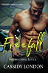 Freefall: A Forbidden Love Romance (International Love 1)