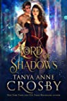 Lord of Shadows by Tanya Anne Crosby