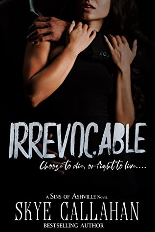 Irrevocable (Irrevocable Duet #1)