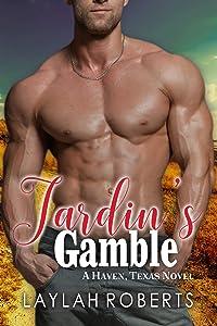 Jardin's Gamble (Haven, Texas, #9)