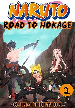 Road Hokage: 6-in1 Edition Book 2 - Great Shonen Manga Naruto Action Graphic Novel