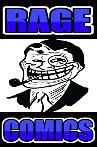 Rage Comics: Get Your Le Rage On Funny Meems And Le Rage Comic Strip Mega Entertainment - Funny Jokes