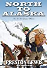 North To Alaska: An H.H. Lomax Western