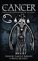 Cancer: Speculative Fiction Inspired by the Zodiac