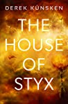 The House of Styx (Venus Ascendant, #1)