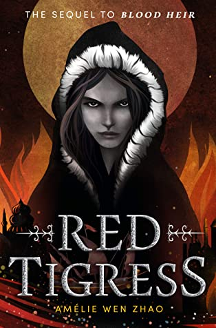 Red Tigress (Blood Heir Trilogy, #2)