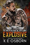 Explosive (The Houston Defiance MC, #1)